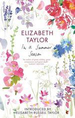 In a Summer Season : Vmc - Elizabeth Taylor