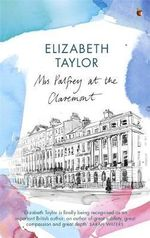 Mrs Palfrey at the Claremont : A Virago Modern Classic - Elizabeth Taylor