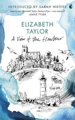 A View of the Harbour : A Virago Modern Classic - Elizabeth Taylor