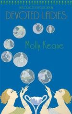 Devoted Ladies - Molly Keane