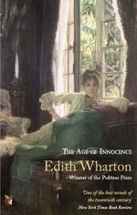 The Age of Innocence : Vmc - Edith Wharton