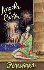 Fireworks - Angela Carter