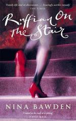 Ruffian on the Stair : Vmc - Nina Bawden