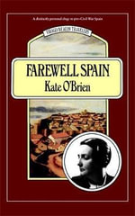 Farewell Spain - Kate O'Brien