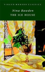 The Ice House - Nina Bawden
