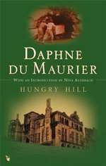 Hungry Hill - Daphne Du Maurier