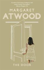 The Door - Margaret Atwood