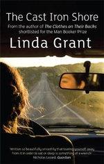 The Cast Iron Shore - Linda Grant