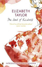 The Soul Of Kindness - Elizabeth Taylor
