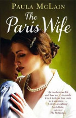 The Paris Wife - Paula McLain