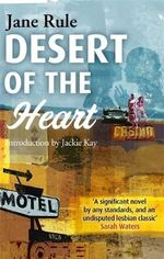 Desert of the Heart - Jane Rule