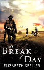At Break of Day - Elizabeth Speller