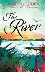 The River : A Virago Modern Classic - Rumer Godden