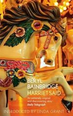Harriet Said... : Vmc - Beryl Bainbridge
