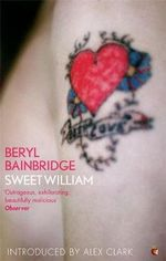Sweet William : Vmc - Beryl Bainbridge