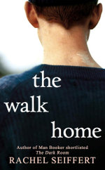 The Walk Home - Rachel Seiffert