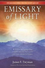 Emissary of Light : 10th Anniversary Edition - James Twyman