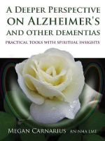 A Deeper Perspective on Alzheimer's and Other Dementias : Practical Tools with Spiritual Insights - Megan Carnarius