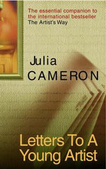 Letters to a Young Artist - Julia Cameron