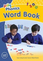 Jolly Phonics Word Book (in Print Letters) : In Print Letters - Sue Lloyd