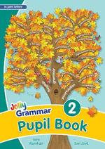 Grammar 2 Pupil Book (in Print Letters) : 2 - Sara Wernham