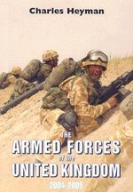 Armed Forces of the United Kingdom 2004/05 - Charles Heyman