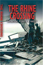 Rhine Crossing : Operation VARSITY - 30th and 79th US Divisions and 17th US Airborne Division - Andrew Rawson