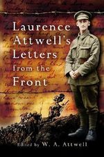 Laurence Attwell's Letters From the Front