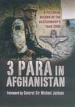 3 PARA in Afghanistan : My True-life Exploits as a Special Forces Soldier