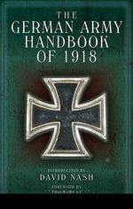 German Army Handbook : April 1918 - David Nash