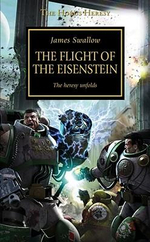 The Flight of the Eisenstein : The Heresy Unfolds - James Swallow