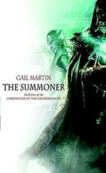 The Summoner :  Book One of the Chronicles of the Necromancer - Gail Z. Martin