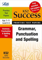 Grammar, Punctuation & Spelling : Practice Test Papers - Rachel Axten-Higgs