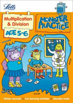 Multiplication and Division Age 5-6 : Letts Monster Practice - Alison Oliver