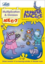 Multiplication and Division Age 6-7 : Letts Monster Practice - Alison Oliver
