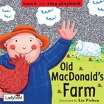 Old Macdonald's Farm - Liz Pichon