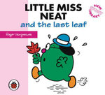 Little Miss Neat and the last leaf : New Story Library - Hargreaves Roger