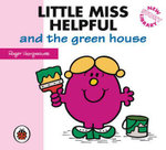 Little Miss Helpful and the Green House - Roger Hargreaves