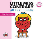 Little Miss Contrary all in a Muddle : New Story Library - Hargreaves Roger