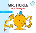 Mr Tickle in a Tangle : New Story Library - Roger Hargreaves