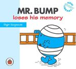 Mr Bump Loses His Memory : New Story Library - Roger Hargreaves
