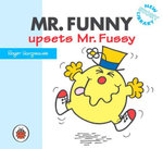 Mr Funny Upsets Mr Fussy : New Story Library - Roger Hargreaves