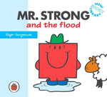 Mr Strong and the Flood : New Story Library - Roger Hargreaves