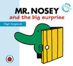 Mr Nosey and the big surprise : New Story Library - Hargreaves Roger