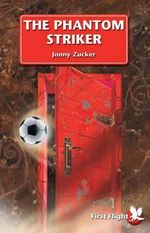 The Phantom Striker : Level 1 - Jonny Zucker
