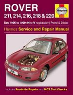 Rover 200 Series Petrol and Diesel : 1995 to 1999 - Spencer Drayton