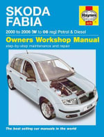 Skoda Fabia Petrol and Diesel Service and Repair Manual : 2000 to 2006 - A. K. Legg