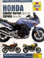 Honda CB600F/FS Hornet and CBF600 Service and Repair Manual : 1998 to 2006 - Phil Mather