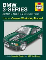 BMW 3-series Petrol Service and Repair Manual : 1991 to 1999 - Mark Coombs