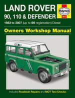 Land Rover 90, 110 and Defender Diesel Service and Repair Manual : 1983 to 2007 - Mark Coombs
